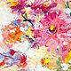 """Картина маслом """"Душу греет соцветие"""" 60/40см. Картины. ЖИВОПИСЬ ПОЗИТИВ (paintingjoy). Ярмарка Мастеров. Фото №4"""
