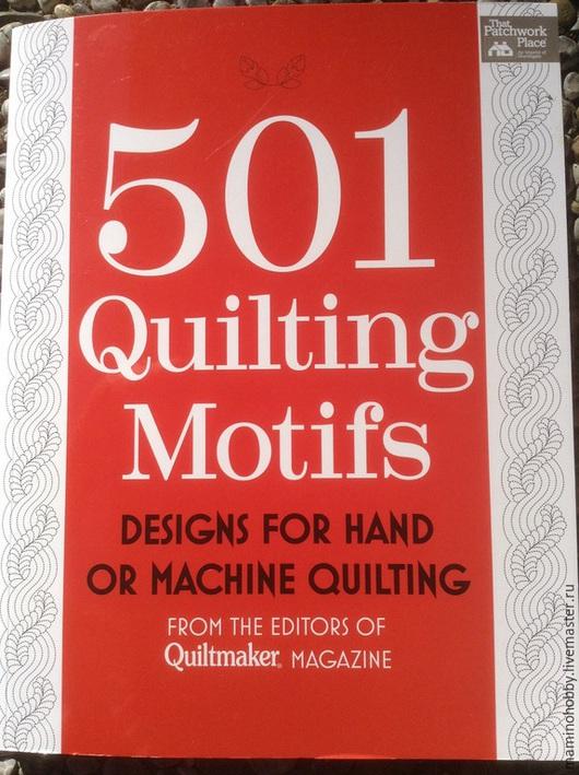 Обучающие материалы ручной работы. Ярмарка Мастеров - ручная работа. Купить Книга по стежке 501 дизайн для квилтинга. Handmade.