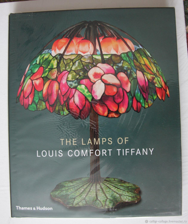 The Lamps of Louis Comfort Tiffany - Лампы Тиффани, Материалы для творчества, Москва, Фото №1