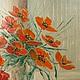 """Картины цветов ручной работы. Ярмарка Мастеров - ручная работа. Купить Картина маслом """"Маки в дождливый день"""",40х60,цветы,алый. Handmade."""