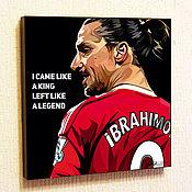 Картины и панно handmade. Livemaster - original item Painting Poster Pop Art Zlatan Ibrahimovic. Handmade.