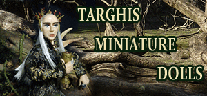 TARGHIS MINIATURE DOLLS