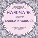 Larisa Kagirova - Ярмарка Мастеров - ручная работа, handmade