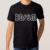 """Одежда handmade. Livemaster - original item Футболка с принтом """"BDSM"""". Handmade."""