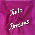 tulle-dreams