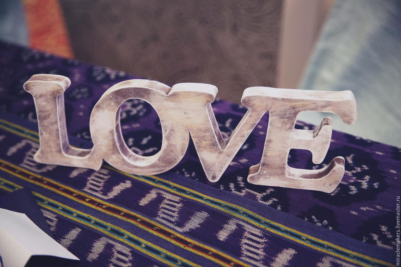 ручной работы. Ярмарка Мастеров - ручная работа. Купить Деревянное слово Love. Handmade. Белый, дерево, фанера, для интерьера, прованс