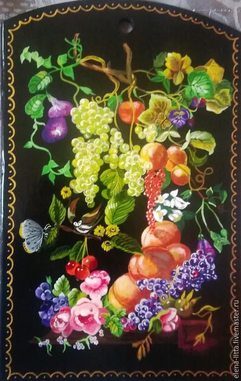 Доска кухонная `Старинный натюрморт`. Прекрасное украшение для любой кухни. Роспись в технике лаковой миниатюры села Федоскино.