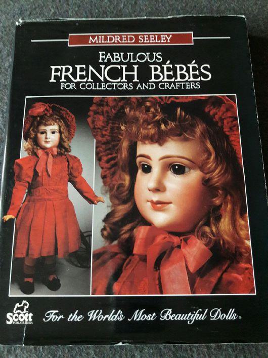 Обучающие материалы ручной работы. Ярмарка Мастеров - ручная работа. Купить Книга о французских куклах. Handmade. Книга, антик