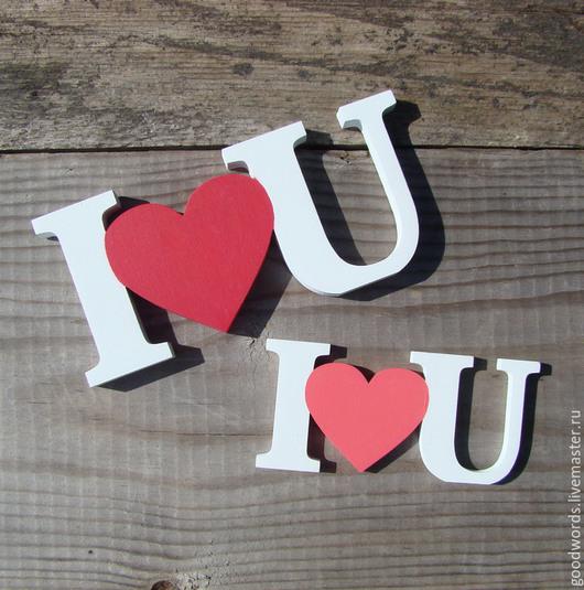 """Интерьерные слова ручной работы. Ярмарка Мастеров - ручная работа. Купить Надпись  """"I LOVE U"""". Handmade. Белый, подарок"""