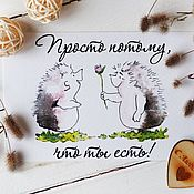 Открытки handmade. Livemaster - original item The author`s watercolor postcard.Just because you are. Handmade.