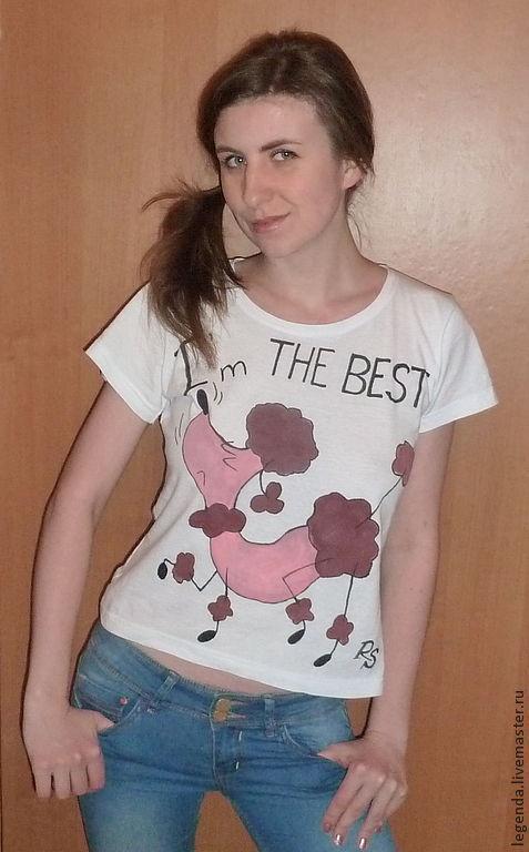 """Футболки, майки ручной работы. Ярмарка Мастеров - ручная работа. Купить """"Я самая лучшая"""". Handmade. Белый, футболка"""