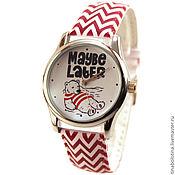 Украшения ручной работы. Ярмарка Мастеров - ручная работа Дизайнерские наручные часы Для Любителей Лениться: Можно позже. Handmade.