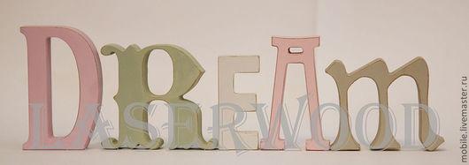 Интерьерные слова ручной работы. Ярмарка Мастеров - ручная работа. Купить Буквы из дерева. Handmade. Буквы из дерева, дерево