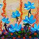 Картины цветов ручной работы. Синие цветы. Anriette. Интернет-магазин Ярмарка Мастеров. Цветы, синие цветы, август, поле