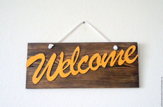 """Интерьерные слова ручной работы. Ярмарка Мастеров - ручная работа. Купить Вывеска """"Welcome"""". Handmade. Коричневый, вывески, слова из дерева"""