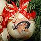 Новый год 2017 ручной работы. елочные шары Прекрасные Дамы. Декупаж. Tatiana (missmarple). Интернет-магазин Ярмарка Мастеров. подарок