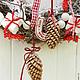 Новый год 2017 ручной работы. Заказать Новогодний венок. Cadeaux de Noёl. Ярмарка Мастеров. Новый Год, подарок
