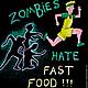 """Футболки, майки ручной работы. Футболка """"Зомби ненавидят быструю еду!"""". Mazaver. Интернет-магазин Ярмарка Мастеров. Абстрактный, юмор"""