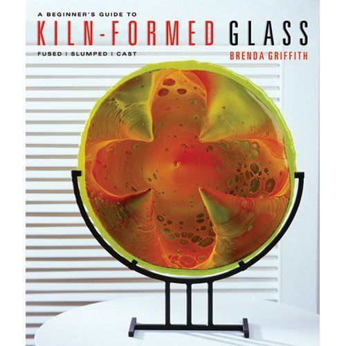 Обучающие материалы ручной работы. Ярмарка Мастеров - ручная работа. Купить Книга по фьюзингу A beginner's guide to Kiln-Formed Glass. Handmade.