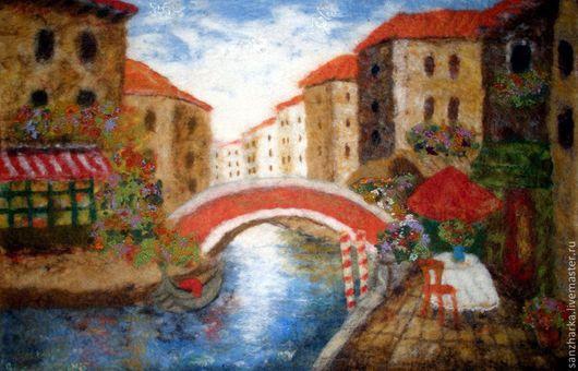 """Город ручной работы. Ярмарка Мастеров - ручная работа. Купить Картина из шерсти """"Улочками Венеции"""". Handmade. Картина, венеция, мост"""