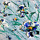 Oil painting Irises, Pictures, Moscow,  Фото №1