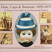 Материалы для творчества ручной работы. Ярмарка Мастеров - ручная работа Иллюстрированная история головных уборов, Hats, Caps & Bonnets:. Handmade.