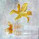 Фотокартины ручной работы. Ярмарка Мастеров - ручная работа. Купить Натюрморт Лилия в стакане. Handmade. Желтый, белый, лилия, стакан