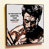 Картины и панно handmade. Livemaster - original item Painting Pop Art The Wolverine. Handmade.