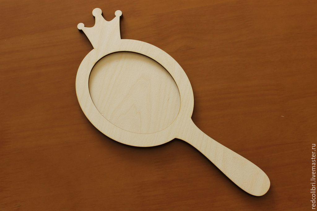 """Купить Зеркало на ручке """"Для принцессы"""" - заготовка для декупажа - заготовка для декупажа, заготовки для декупажа"""