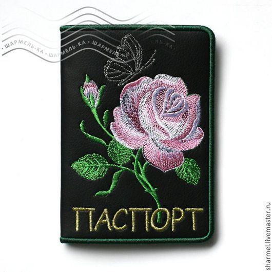 Вышитая именная обложка на паспорт  `Роза Джефф Гамильтон`. Полезные вещицы от Шармель-ки.