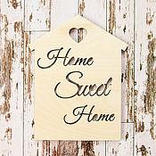 Материалы для творчества ручной работы. Ярмарка Мастеров - ручная работа Основа для ключницы «Home Sweet Home» Л-004. Handmade.