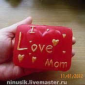 """Косметика ручной работы. Ярмарка Мастеров - ручная работа Сувенирное мыло """"I love Mom"""". Handmade."""