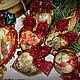 Новый год 2017 ручной работы. Набор новогодних ёлочных игрушек старый новый год. Елена Олейникова. Ярмарка Мастеров. Елочные игрушки