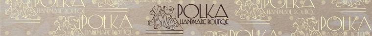 "HandMade Boutique ""Polka"""