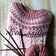Кофты и свитера ручной работы. Пуловер - лопапейса. Elena (elena-ddss). Ярмарка Мастеров. Вязание на заказ, пух козий