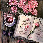 Картины и панно ручной работы. Ярмарка Мастеров - ручная работа Картина  Я научилась просто, мудро жить... Натюрморт к 8 Марта. Handmade.