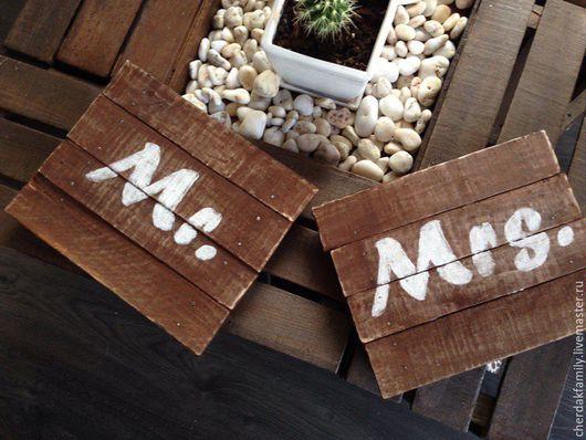 Свадебные аксессуары ручной работы. Ярмарка Мастеров - ручная работа. Купить Деревянные таблички Mr и Mrs. Handmade. Коричневый
