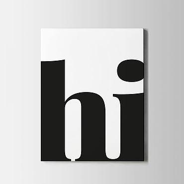 Для дома и интерьера ручной работы. Ярмарка Мастеров - ручная работа Постер Hi. Handmade.