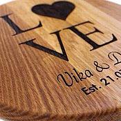 """Подарки ручной работы. Ярмарка Мастеров - ручная работа Дубовая доска с гравировкой """"Love"""". Handmade."""