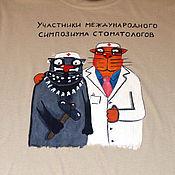 """Одежда ручной работы. Ярмарка Мастеров - ручная работа Футболка """"Стоматологи"""", ручная роспись. Handmade."""