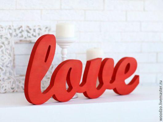 Интерьерные слова ручной работы. Ярмарка Мастеров - ручная работа. Купить Декоративное слово Любовь. Handmade. Любовь, буквы